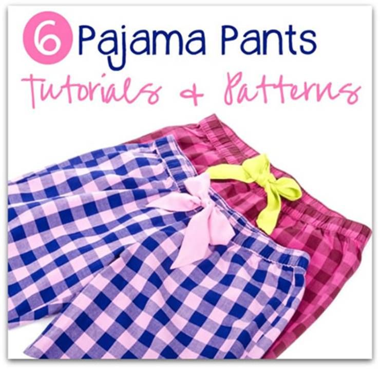 pajama bottom patterns and tutorials
