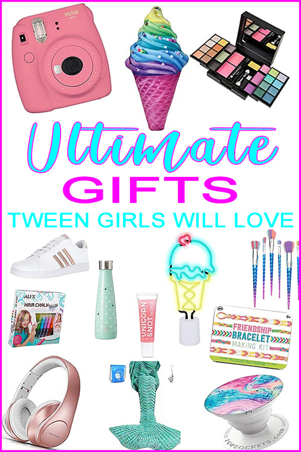 Best Gift Ideas For Tween Girls