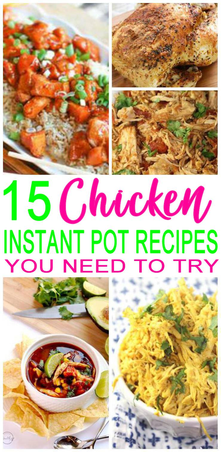 Chicken Instant Pot Recipes - Easy & Simple Healthy Dinners - Frozen or Fresh Chicken Ideas #instantpot #instantpotchicken