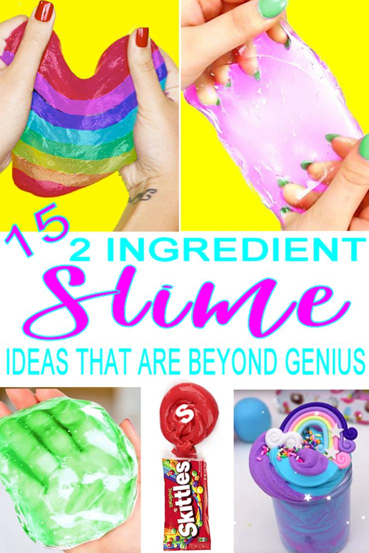 15 Unbelievably Amazing 2 Ingredient Slime Ideas – Learn How To Make Slime with Easy Recipes