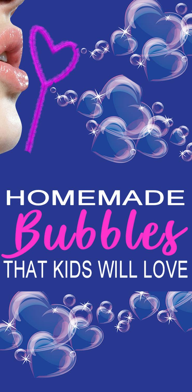 DIY homemade bubbles for kids