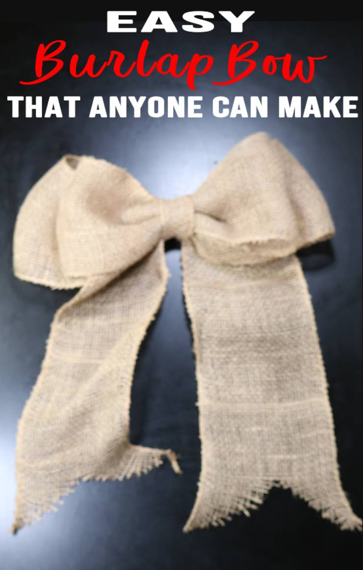 DIY Burlap Bow – Learn How To Make An Easy Burlap Bow – Simple Tutorial For Decor- Wreath & More