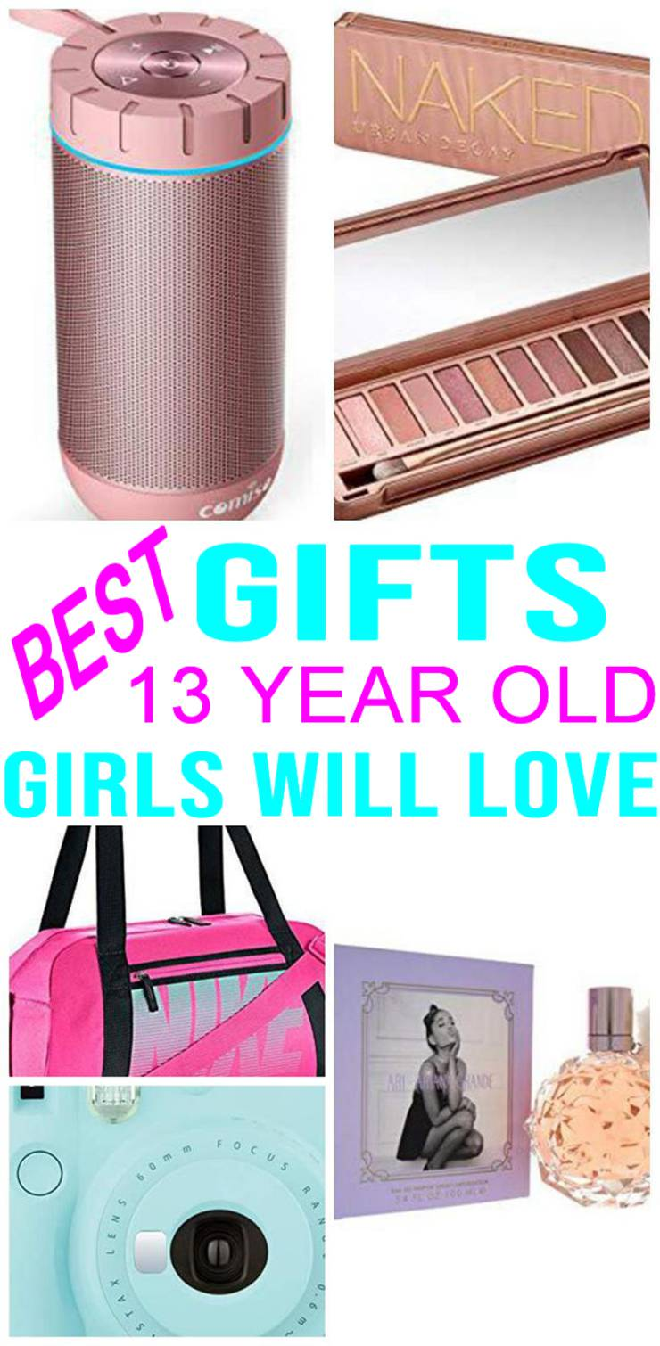 Best Gifts 13 Year Old Girls
