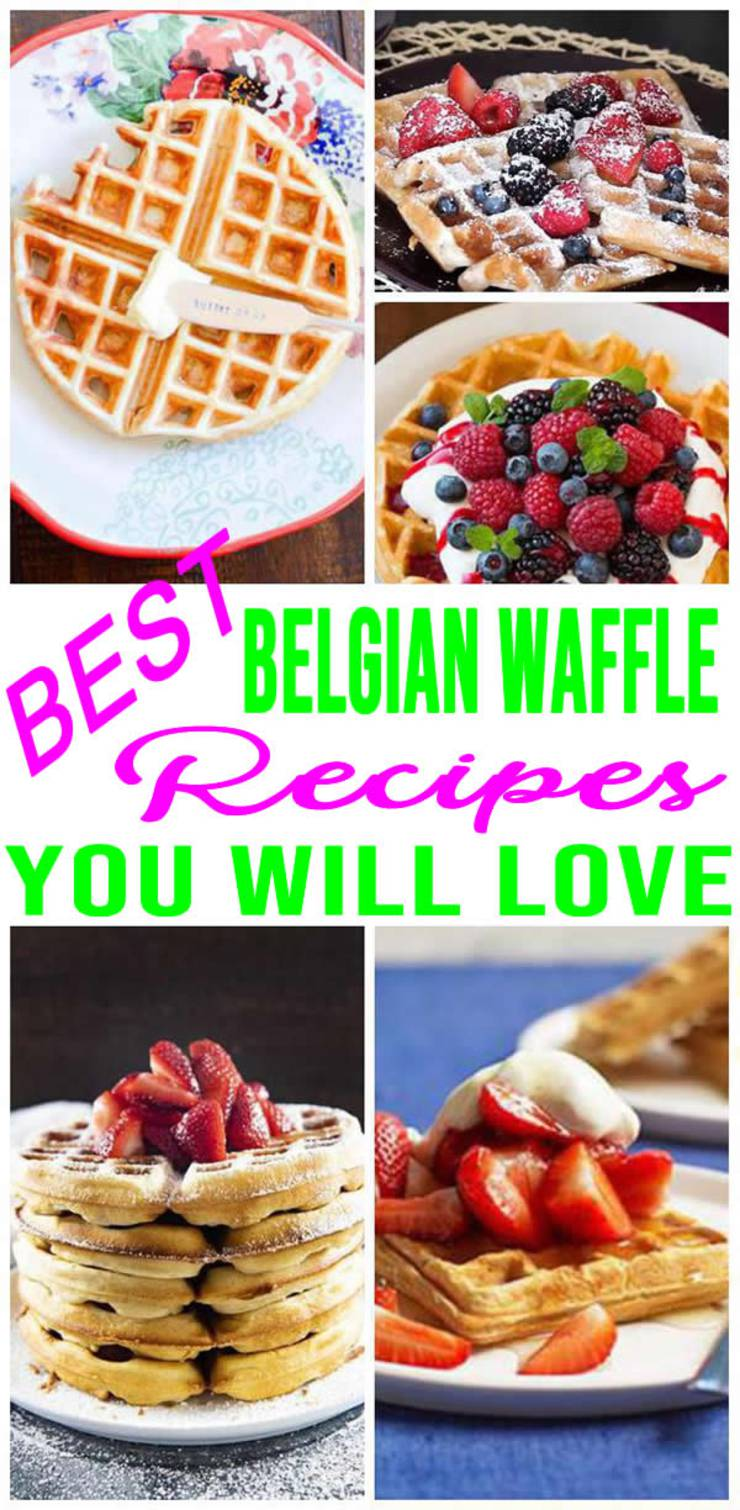 BEST Belgian Waffles! Easy Recipe Ideas For Homemade Waffles - Simple Ingredients for Crispy - Fluffy Waffles From Scratch - Toppings Too