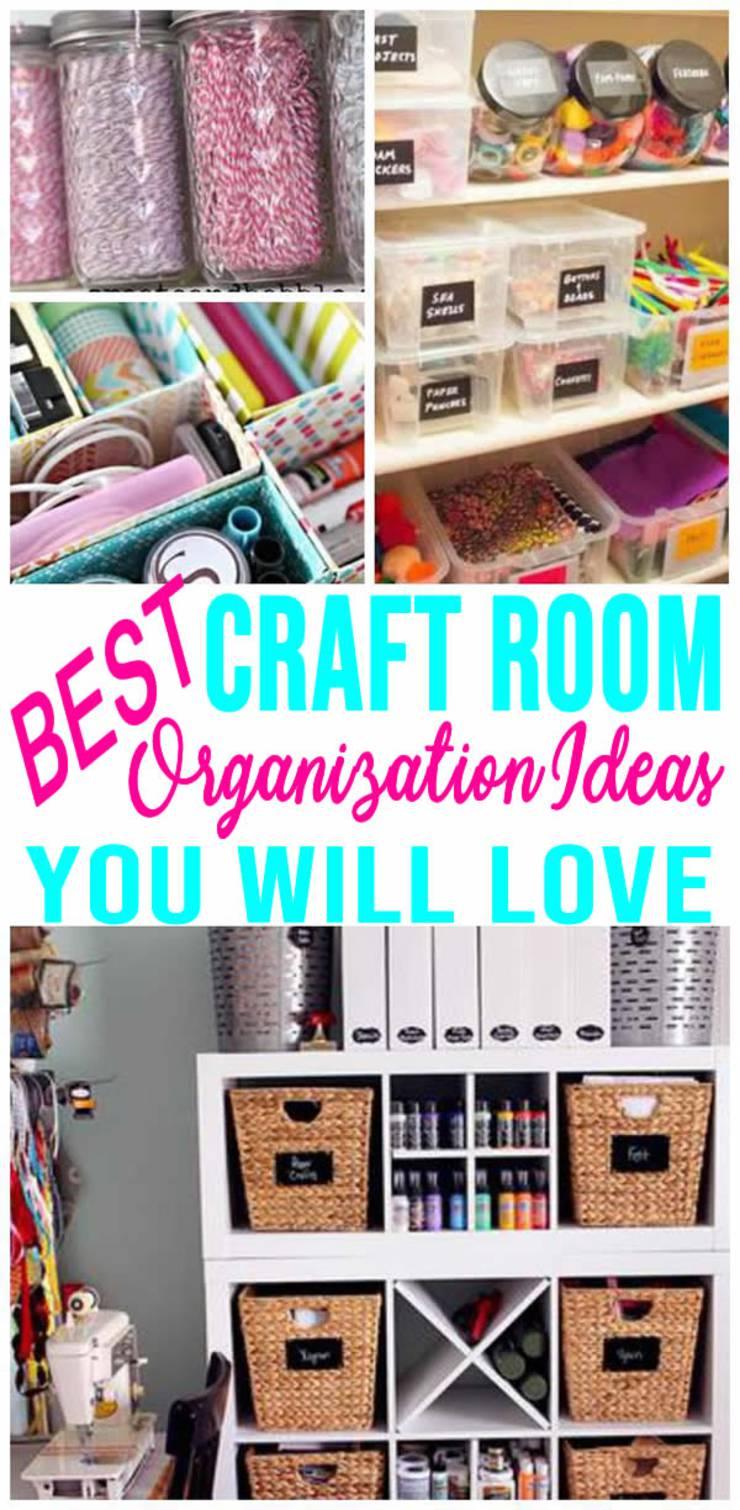 Best Craft Room Organization Easy Diy Ideas Hacks