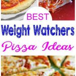 Weight Watchers Pizza - BEST WW Pizza Recipes – Easy Weight Watchers Diet Ideas