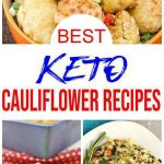 10 Keto Cauliflower Recipes – BEST Low Carb Keto Cauliflower Ideas – Easy Ketogenic Diet Ideas