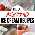 10 Keto Ice Cream Recipes– BEST Low Carb Ice Cream Ideas – Easy Ketogenic Diet Ideas