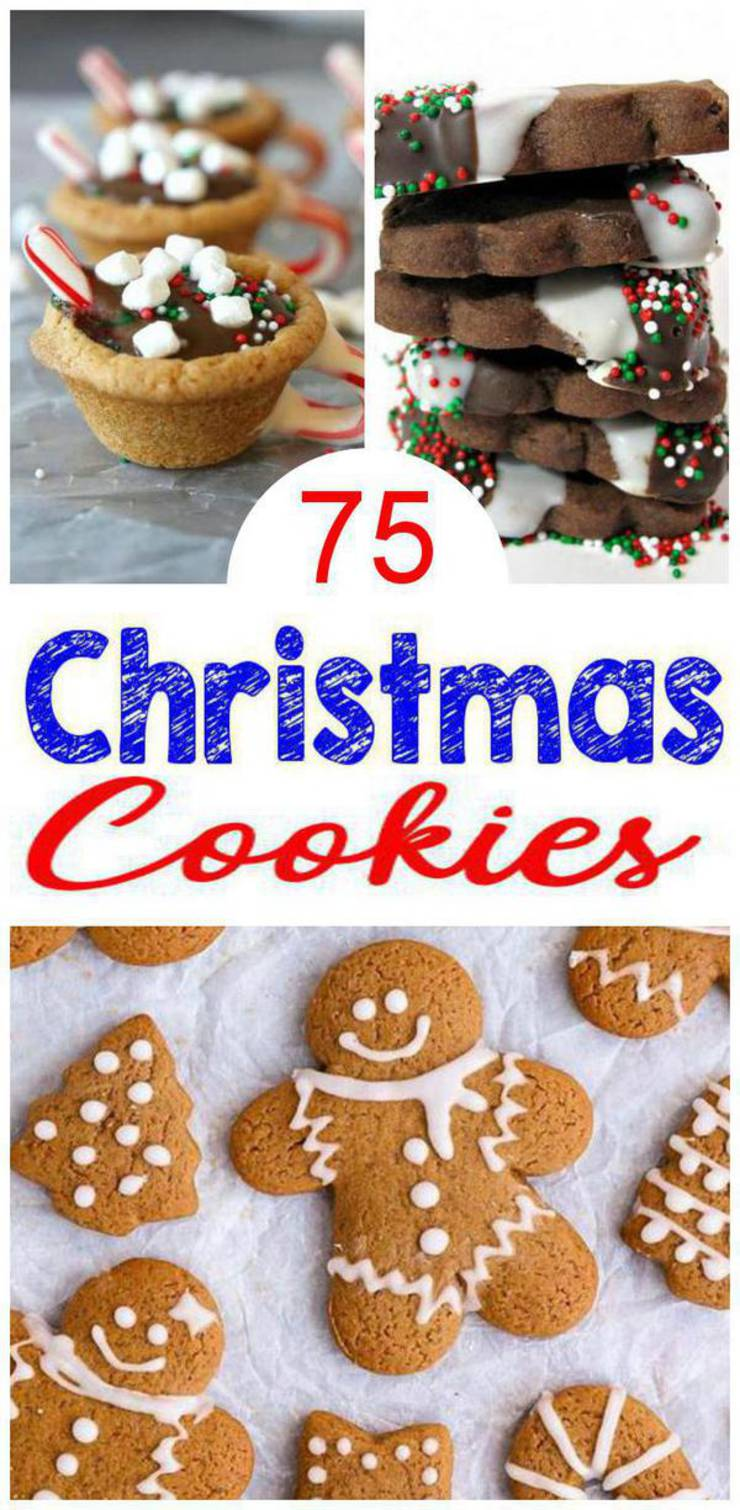 75 Christmas Cookies - Best - Easy Christmas Cookie Recipes - Decorated - Traditional - Sugar and More - Great for Desserts - Exchanges - Gifts - Santa