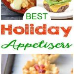 35 Holiday Appetizers - BEST and Easy Appetizer Recipes - Crowd Pleasers - Finger Foods - Party - Simple Festive Ideas