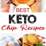 7 Keto Chips! Easy Low Carb Ideas – BEST Keto Chips- Crispy – Crunchy On the Go Snack – Appetizers – Dipping – Parties – Simple & Quick Ketogenic Diet Recipes