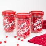Cricut Crafts - BEST Valentine Cricut Craft Project You Will Love - Easy Mason Jar Candy DIY Cricut Idea With FREE SVG File