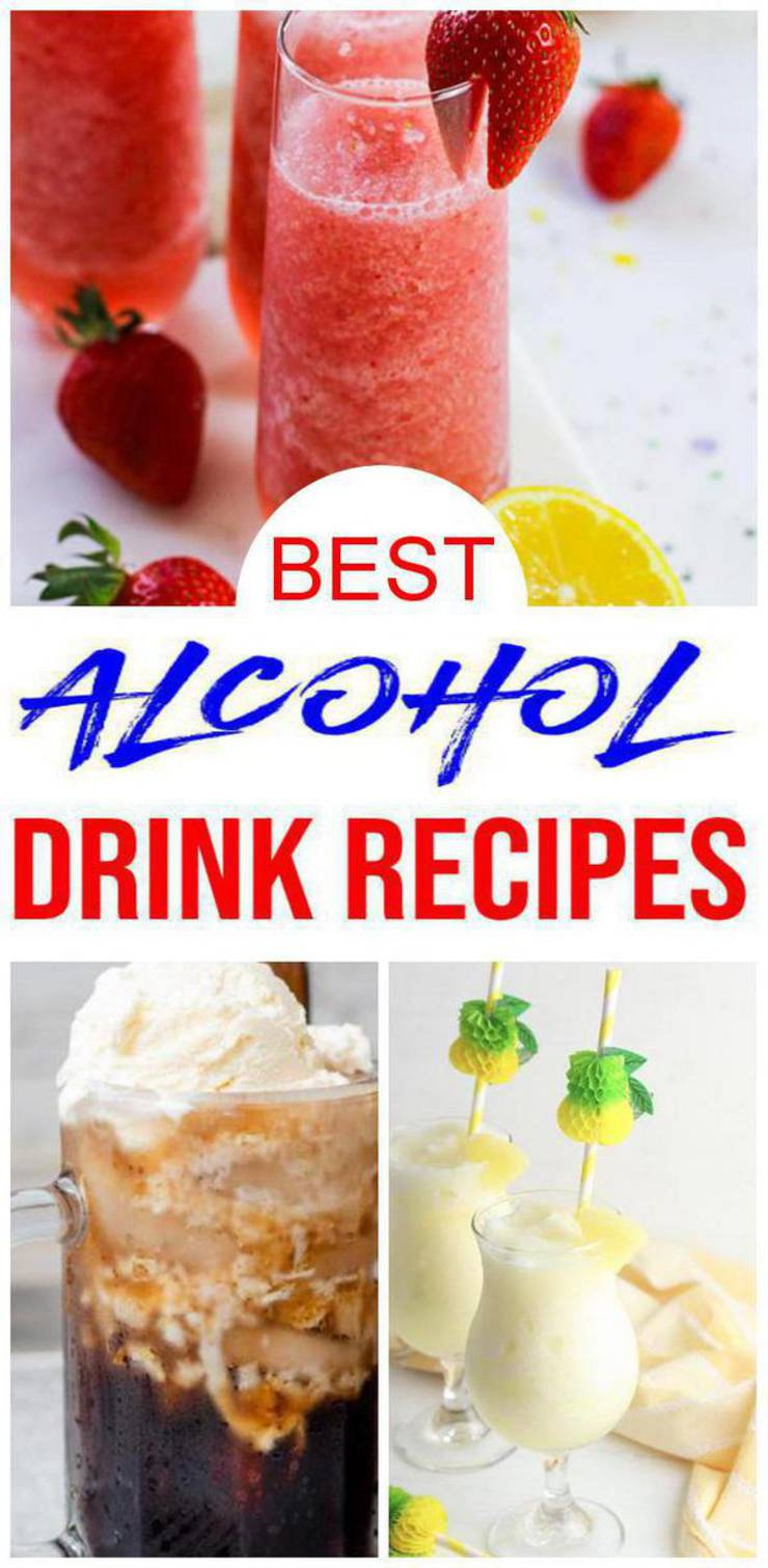 Alcoholic Drinks – BEST 15 Alcohol Recipe – Easy and Simple Cocktails - Boozy Drinks You Will Love