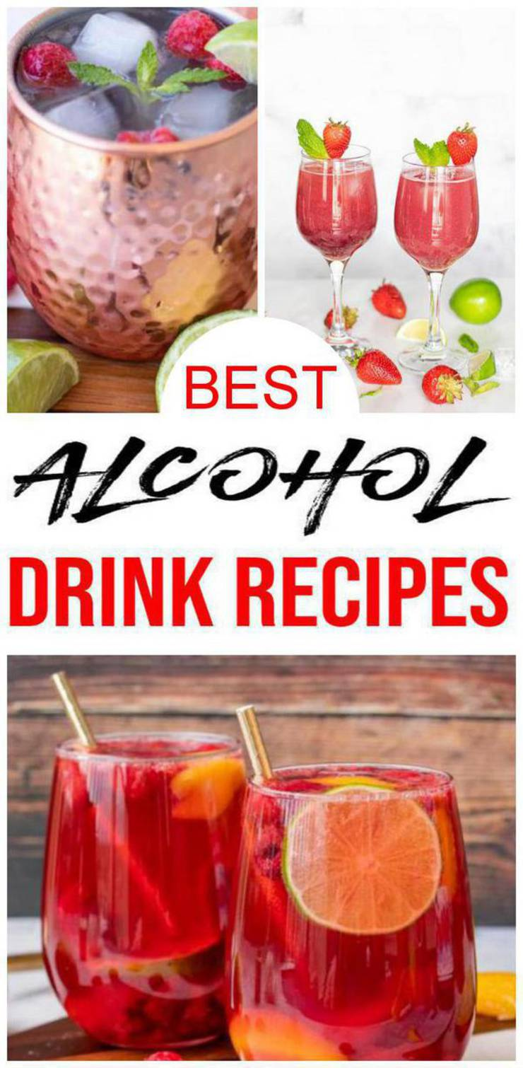Alcoholic Drinks Best 15 Alcohol Recipe Easy And Simple Cocktails Boozy Drinks You Will Love