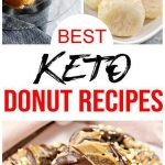 12 Keto Donut Recipes – BEST Low Carb Keto Donut Ideas – Easy Ketogenic Diet Snacks – Breakfast - Desserts – Lunch - Dinner - Snacks