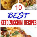 10 Keto Zucchini Recipes – BEST Low Carb Keto Zucchini Ideas – Easy Ketogenic Diet Snacks – Breakfast – Desserts – Lunch – Dinner – Snacks
