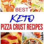 7 Keto Pizza Crust Recipes That Are Insanely Delicious - Low Carb Pizza Ideas