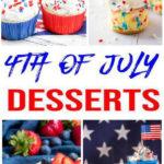 25 BEST 4Th Of July Desserts - Easy Patriotic Dessert Ideas